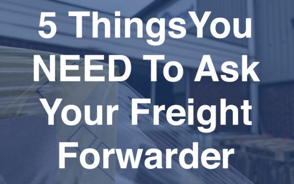 ask your freight forwarder